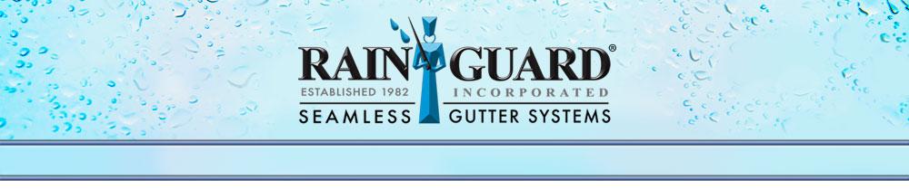 Rain Guard Inc Seamless Gutter Systems